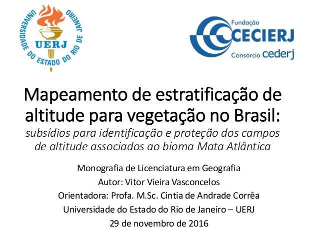 Mapeamento de estratificação de altitude para vegetação no Brasil: subsídios para identificação e proteção dos campos de a...