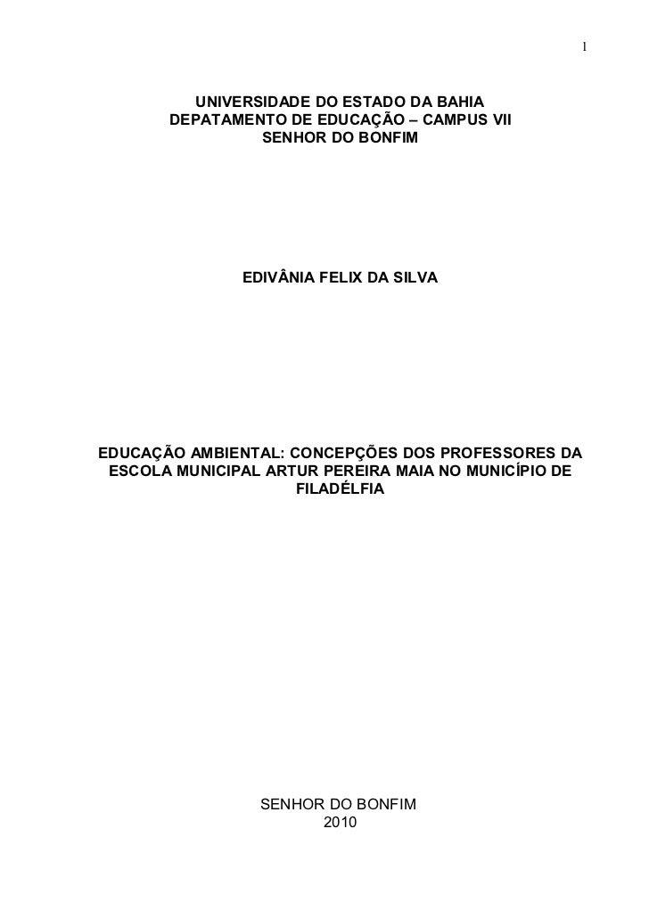 1          UNIVERSIDADE DO ESTADO DA BAHIA       DEPATAMENTO DE EDUCAÇÃO – CAMPUS VII                 SENHOR DO BONFIM    ...