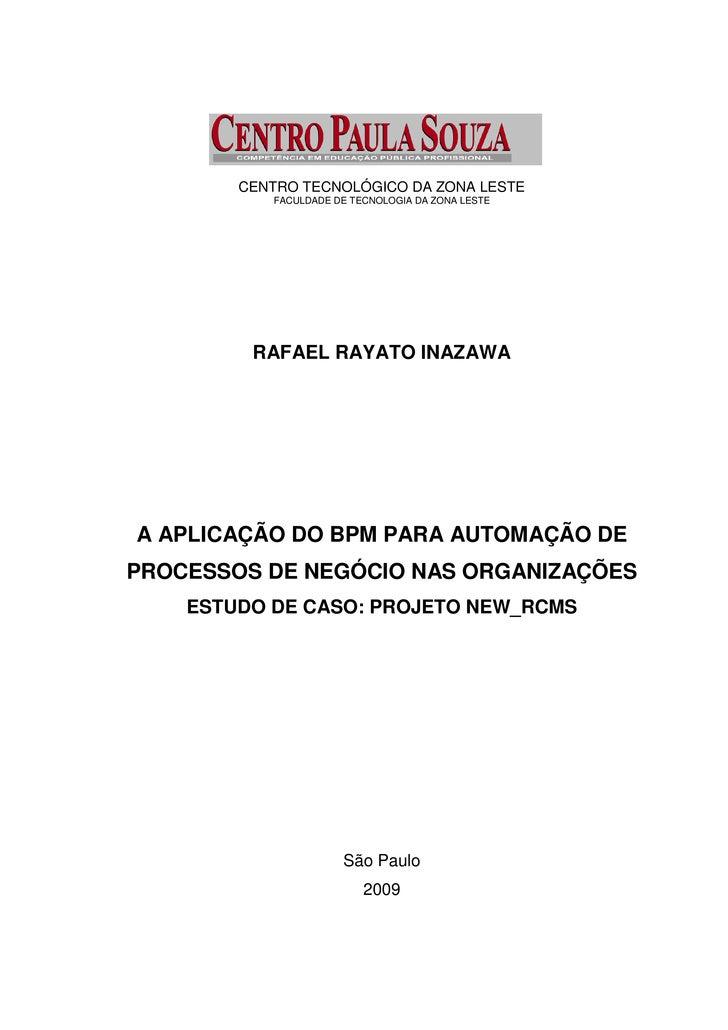 CENTRO TECNOLÓGICO DA ZONA LESTE           FACULDADE DE TECNOLOGIA DA ZONA LESTE         RAFAEL RAYATO INAZAWAA APLICAÇÃO ...