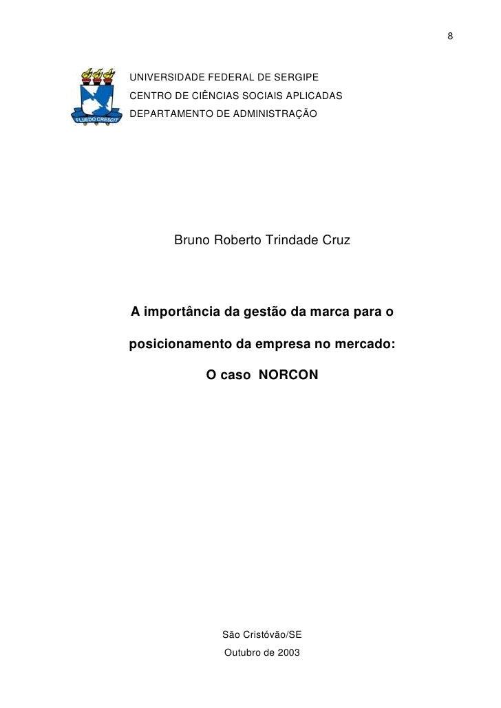 8    UNIVERSIDADE FEDERAL DE SERGIPE CENTRO DE CIÊNCIAS SOCIAIS APLICADAS DEPARTAMENTO DE ADMINISTRAÇÃO            Bruno R...