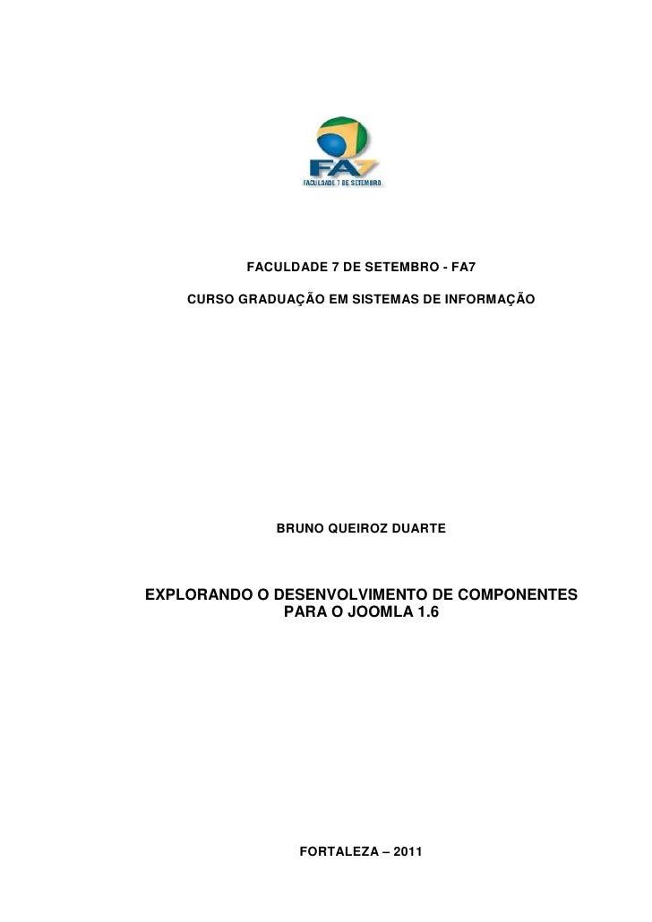 FACULDADE 7 DE SETEMBRO - FA7    CURSO GRADUAÇÃO EM SISTEMAS DE INFORMAÇÃO              BRUNO QUEIROZ DUARTEEXPLORANDO O D...