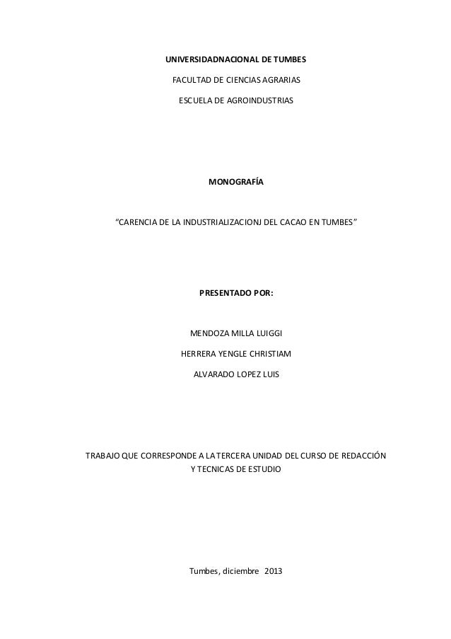 """UNIVERSIDADNACIONAL DE TUMBES FACULTAD DE CIENCIAS AGRARIAS ESCUELA DE AGROINDUSTRIAS MONOGRAFÍA """"CARENCIA DE LA INDUSTRIA..."""