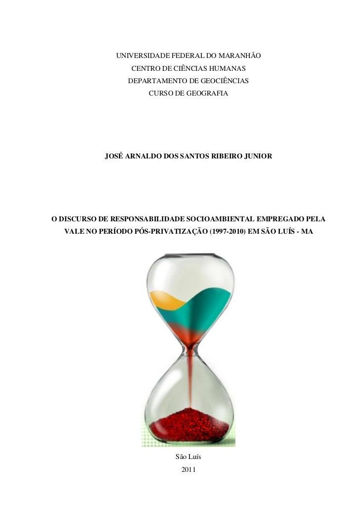 UNIVERSIDADE FEDERAL DO MARANHÃO                  CENTRO DE CIÊNCIAS HUMANAS                 DEPARTAMENTO DE GEOCIÊNCIAS  ...