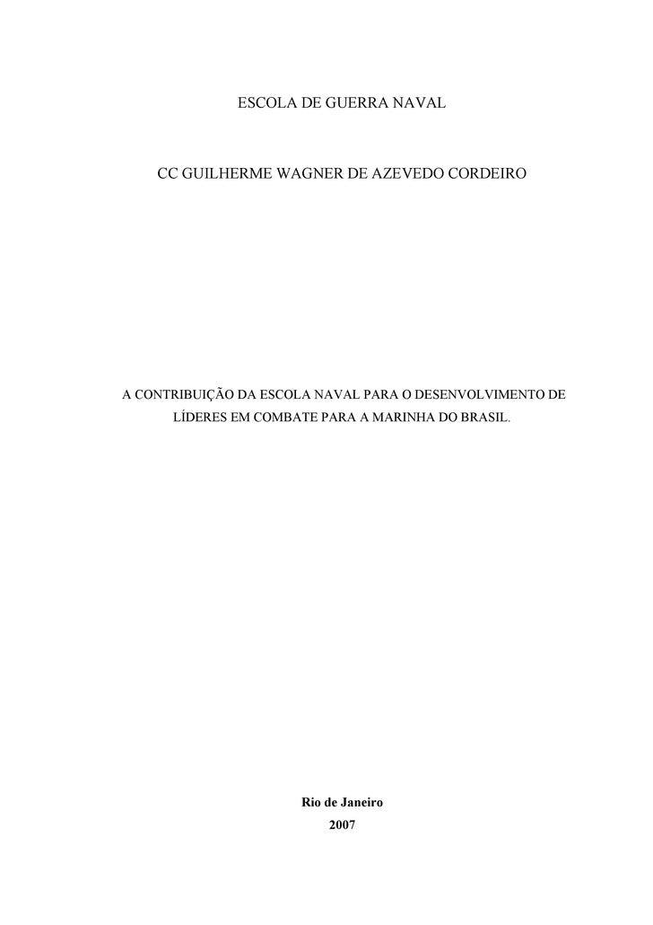 ESCOLA DE GUERRA NAVAL        CC GUILHERME WAGNER DE AZEVEDO CORDEIRO     A CONTRIBUIÇÃO DA ESCOLA NAVAL PARA O DESENVOLVI...