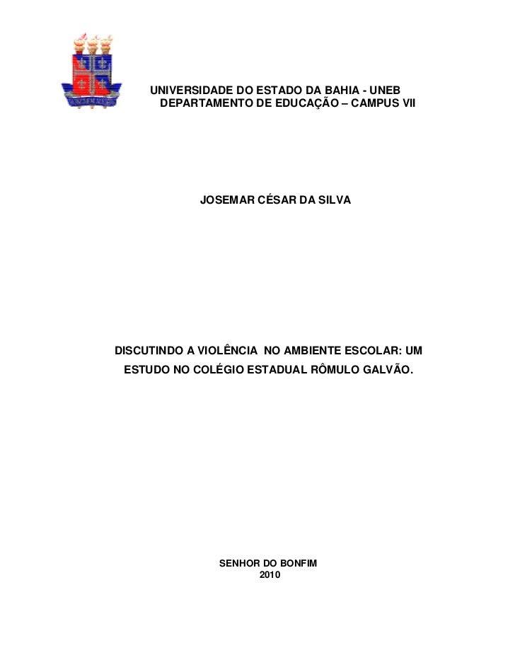 UNIVERSIDADE DO ESTADO DA BAHIA - UNEB      DEPARTAMENTO DE EDUCAÇÃO – CAMPUS VII            JOSEMAR CÉSAR DA SILVADISCUTI...