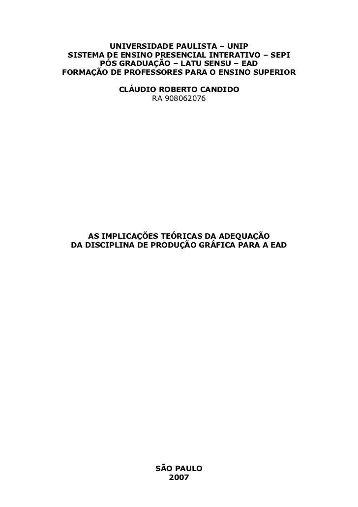 1         UNIVERSIDADE PAULISTA – UNIP SISTEMA DE ENSINO PRESENCIAL INTERATIVO – SEPI       PÓS GRADUAÇÃO – LATU SENSU – E...