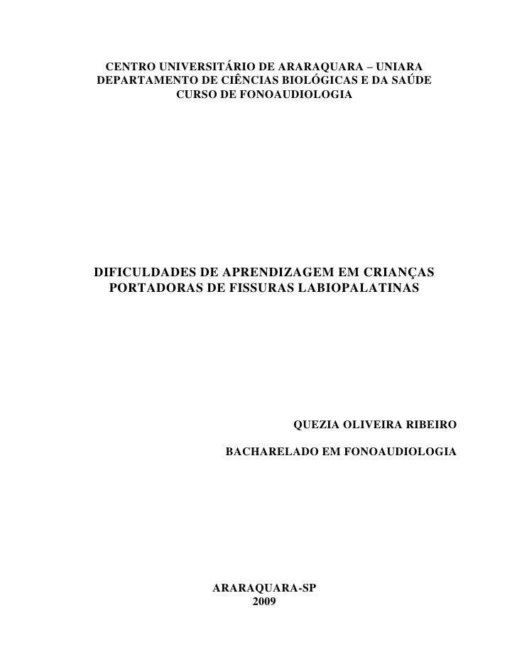 CENTRO UNIVERSITÁRIO DE ARARAQUARA – UNIARADEPARTAMENTO DE CIÊNCIAS BIOLÓGICAS E DA SAÚDE          CURSO DE FONOAUDIOLOGIA...