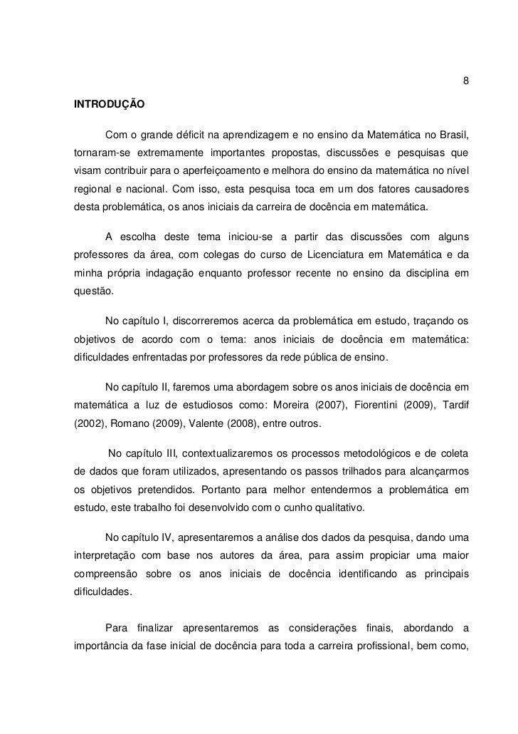 8INTRODUÇÃO       Com o grande déficit na aprendizagem e no ensino da Matemática no Brasil,tornaram-se extremamente import...