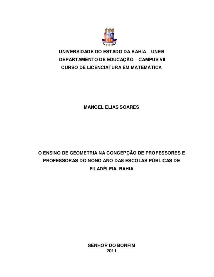 UNIVERSIDADE DO ESTADO DA BAHIA – UNEB       DEPARTAMENTO DE EDUCAÇÃO – CAMPUS VII        CURSO DE LICENCIATURA EM MATEMÁT...