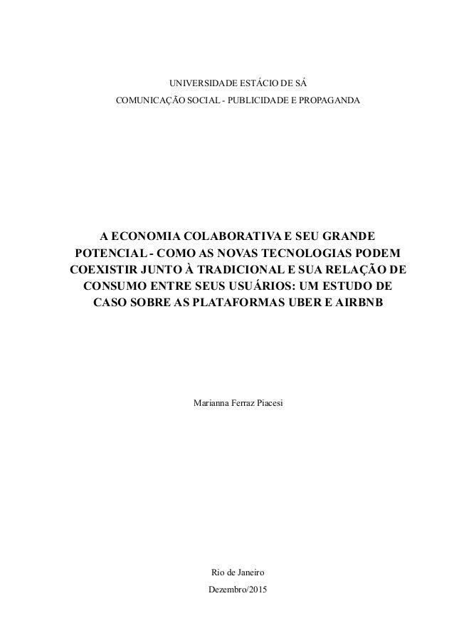 UNIVERSIDADE ESTÁCIO DE SÁ COMUNICAÇÃO SOCIAL - PUBLICIDADE E PROPAGANDA A ECONOMIA COLABORATIVA E SEU GRANDE POTENCIAL - ...