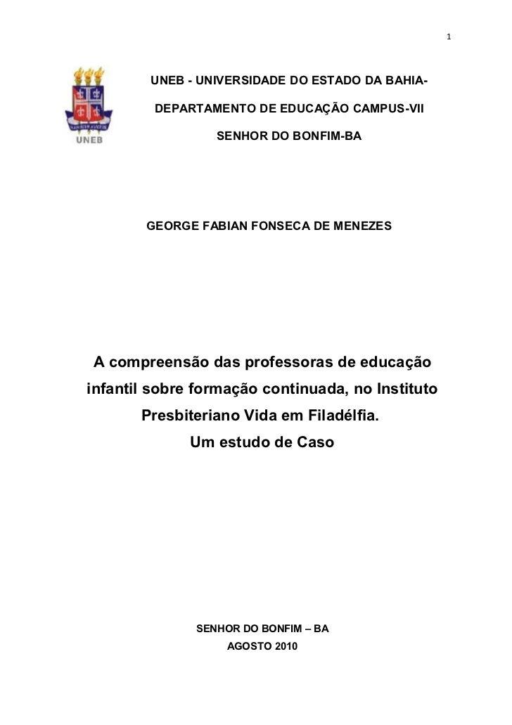 1        UNEB - UNIVERSIDADE DO ESTADO DA BAHIA-         DEPARTAMENTO DE EDUCAÇÃO CAMPUS-VII                 SENHOR DO BON...
