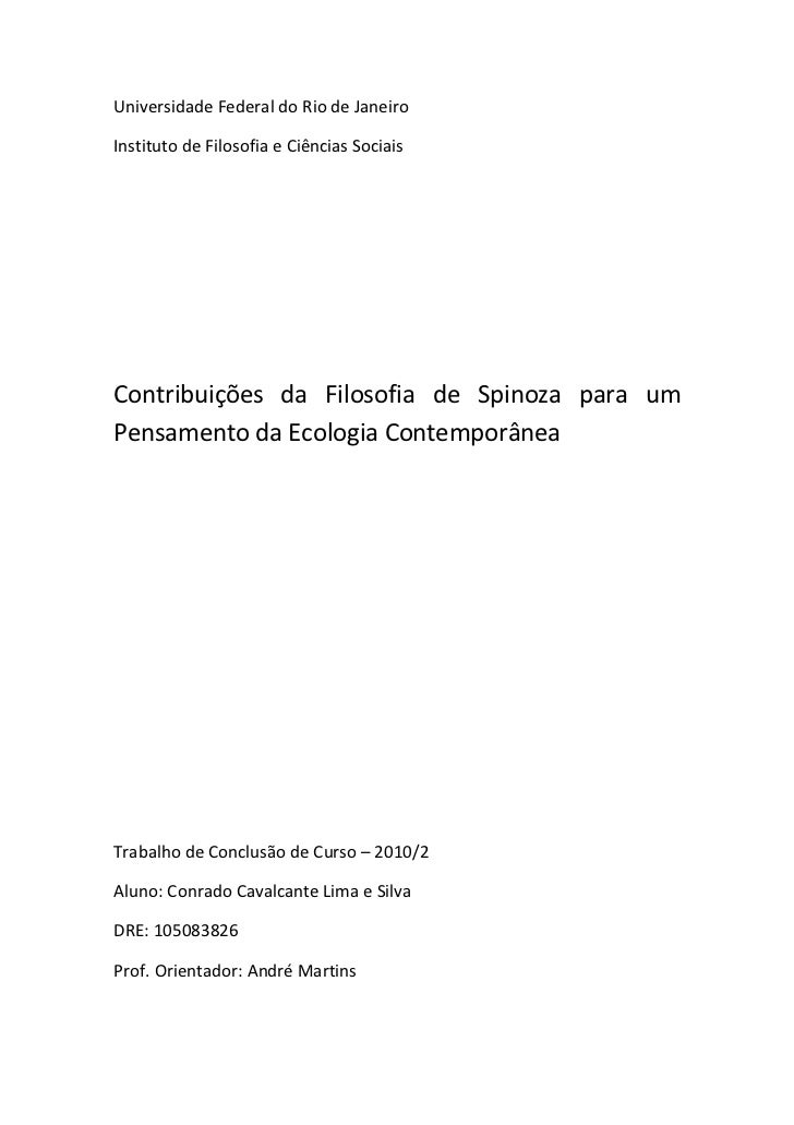 Universidade Federal do Rio de JaneiroInstituto de Filosofia e Ciências SociaisContribuições da Filosofia de Spinoza para ...