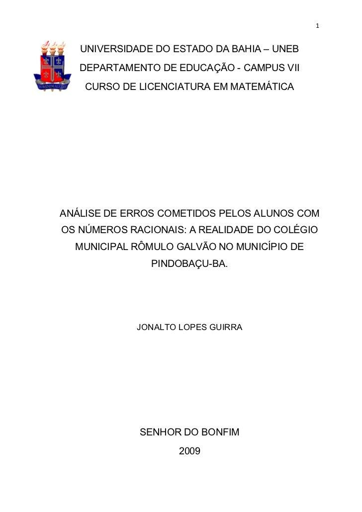 1   UNIVERSIDADE DO ESTADO DA BAHIA – UNEB   DEPARTAMENTO DE EDUCAÇÃO - CAMPUS VII    CURSO DE LICENCIATURA EM MATEMÁTICAA...