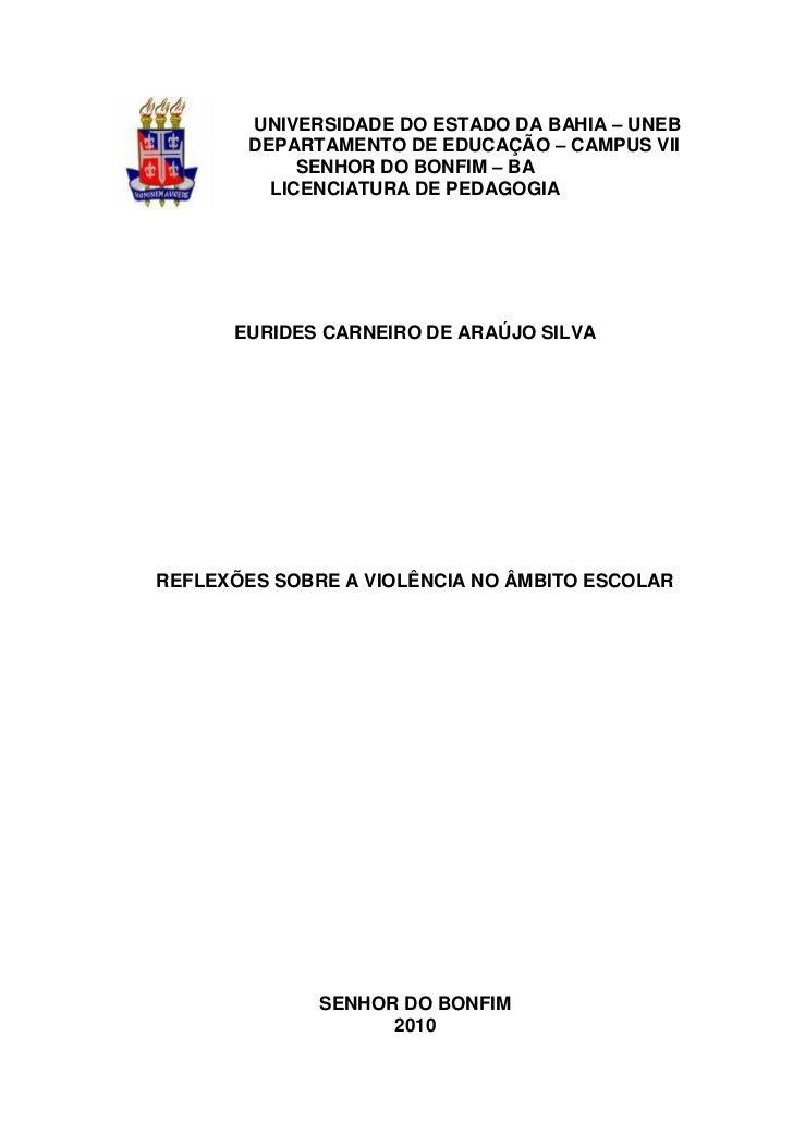 1        UNIVERSIDADE DO ESTADO DA BAHIA – UNEB        DEPARTAMENTO DE EDUCAÇÃO – CAMPUS VII             SENHOR DO BONFIM ...