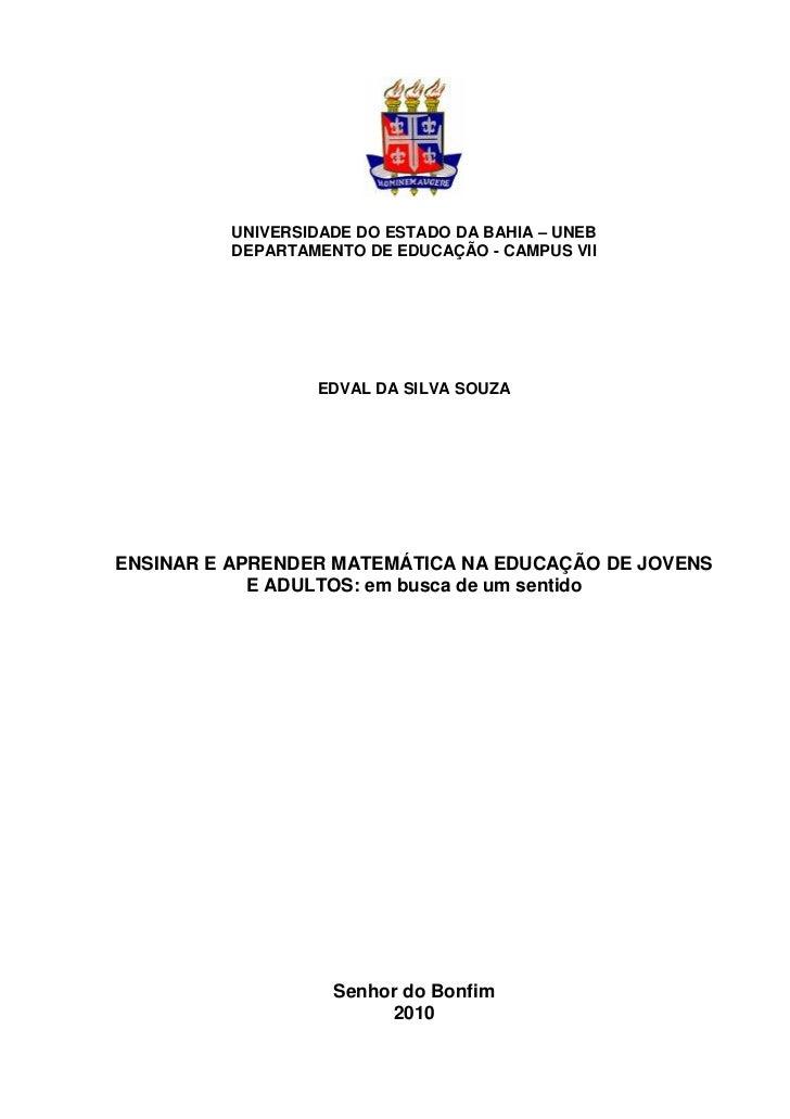 0         UNIVERSIDADE DO ESTADO DA BAHIA – UNEB         DEPARTAMENTO DE EDUCAÇÃO - CAMPUS VII                 EDVAL DA SI...