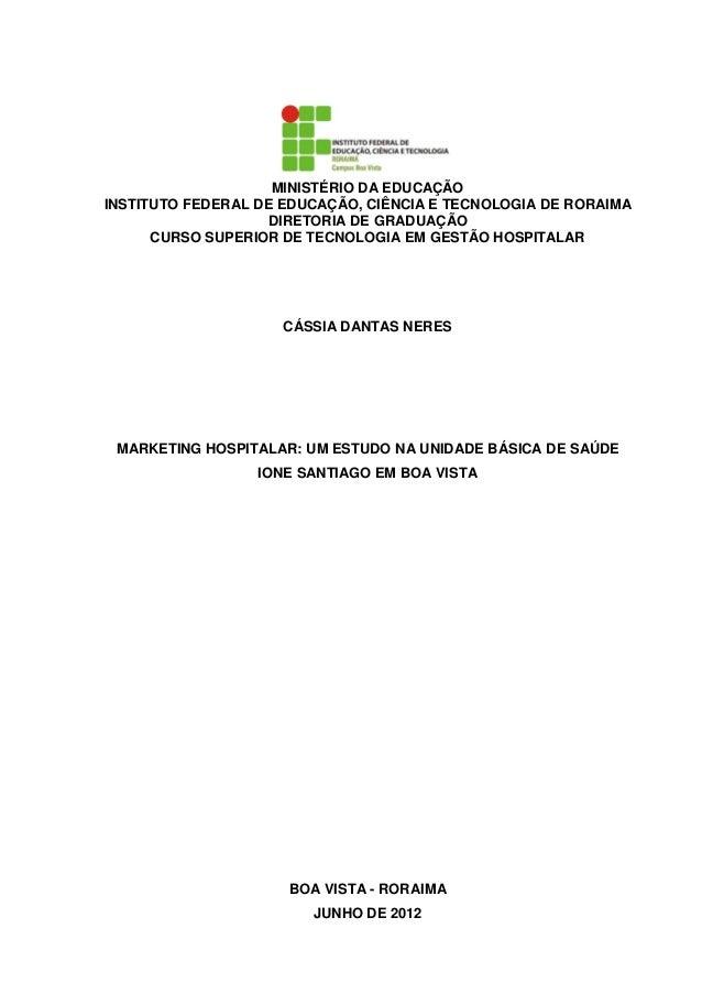 MINISTÉRIO DA EDUCAÇÃOINSTITUTO FEDERAL DE EDUCAÇÃO, CIÊNCIA E TECNOLOGIA DE RORAIMA                    DIRETORIA DE GRADU...