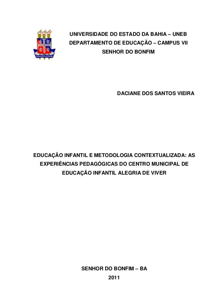 1           UNIVERSIDADE DO ESTADO DA BAHIA – UNEB           DEPARTAMENTO DE EDUCAÇÃO – CAMPUS VII                      SE...