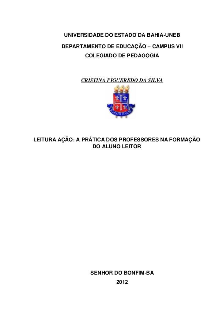 1         UNIVERSIDADE DO ESTADO DA BAHIA-UNEB        DEPARTAMENTO DE EDUCAÇÃO – CAMPUS VII               COLEGIADO DE PED...