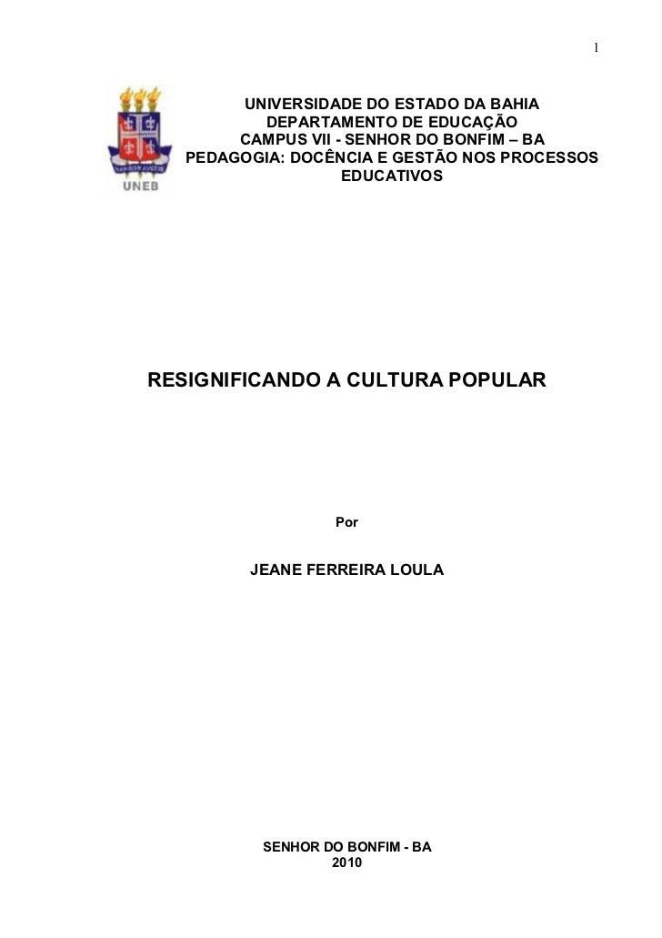 1        UNIVERSIDADE DO ESTADO DA BAHIA          DEPARTAMENTO DE EDUCAÇÃO        CAMPUS VII - SENHOR DO BONFIM – BA   PED...