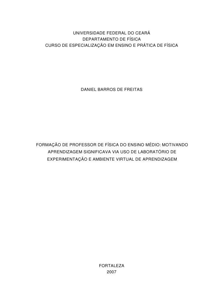 0                 UNIVERSIDADE FEDERAL DO CEARÁ                  DEPARTAMENTO DE FÍSICA    CURSO DE ESPECIALIZAÇÃO EM ENSI...