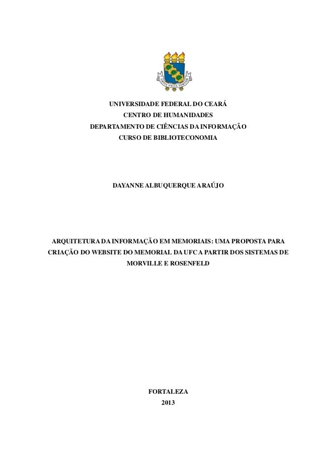 UNIVERSIDADE FEDERAL DO CEARÁ CENTRO DE HUMANIDADES DEPARTAMENTO DE CIÊNCIAS DA INFORMAÇÃO CURSO DE BIBLIOTECONOMIA DAYANN...