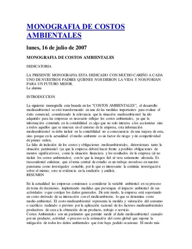 MONOGRAFIA DE COSTOS AMBIENTALES lunes, 16 de julio de 2007 MONOGRAFIA DE COSTOS AMBIENTALES DEDICATORIA LA PRESENTE MONOG...