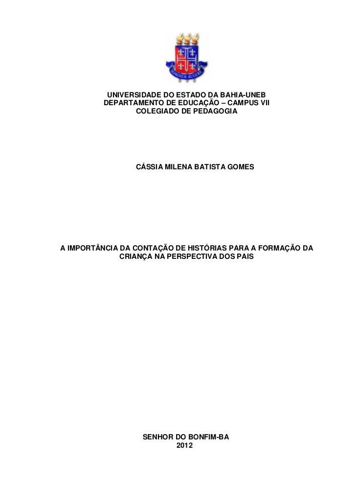 1          UNIVERSIDADE DO ESTADO DA BAHIA-UNEB         DEPARTAMENTO DE EDUCAÇÃO – CAMPUS VII                COLEGIADO DE ...