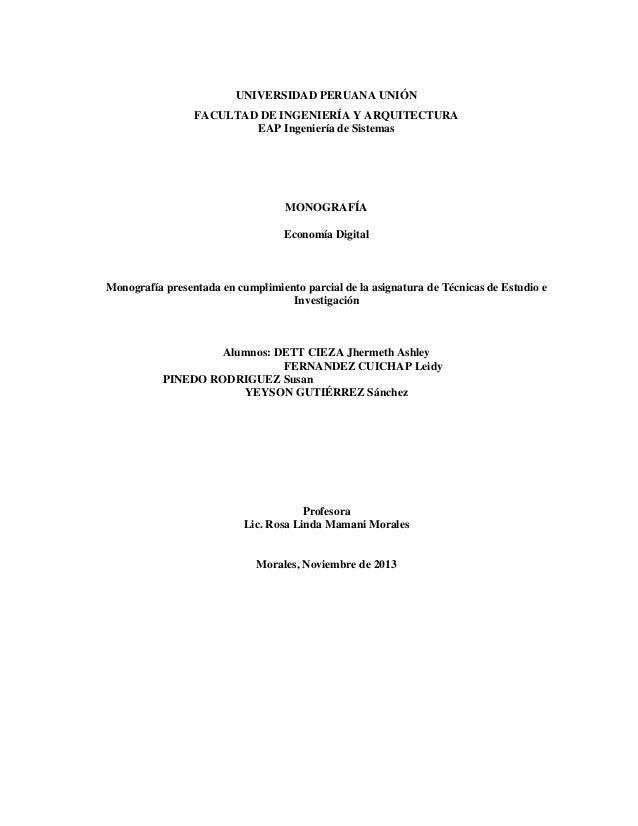 UNIVERSIDAD PERUANA UNIÓN FACULTAD DE INGENIERÍA Y ARQUITECTURA EAP Ingeniería de Sistemas  MONOGRAFÍA Economía Digital  M...