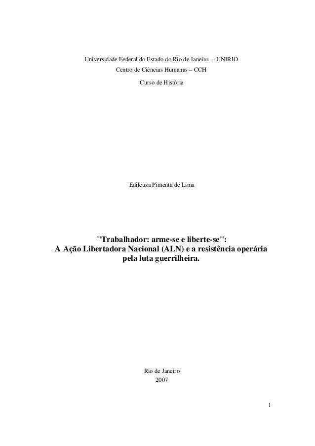 1Universidade Federal do Estado do Rio de Janeiro – UNIRIOCentro de Ciências Humanas – CCHCurso de HistóriaEdileuza Piment...