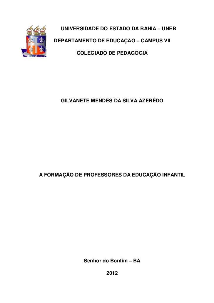 0      UNIVERSIDADE DO ESTADO DA BAHIA – UNEB    DEPARTAMENTO DE EDUCAÇÃO – CAMPUS VII           COLEGIADO DE PEDAGOGIA   ...