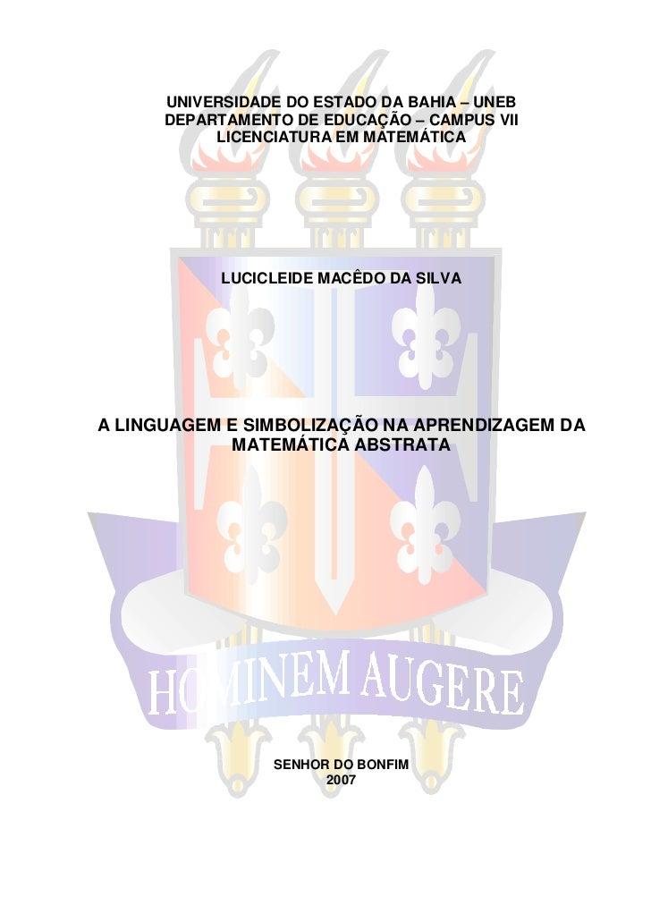 UNIVERSIDADE DO ESTADO DA BAHIA – UNEB      DEPARTAMENTO DE EDUCAÇÃO – CAMPUS VII           LICENCIATURA EM MATEMÁTICA    ...
