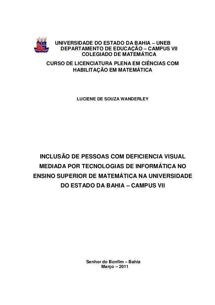 0      UNIVERSIDADE DO ESTADO DA BAHIA – UNEB        DEPARTAMENTO DE EDUCAÇÃO – CAMPUS VII               COLEGIADO DE MATE...