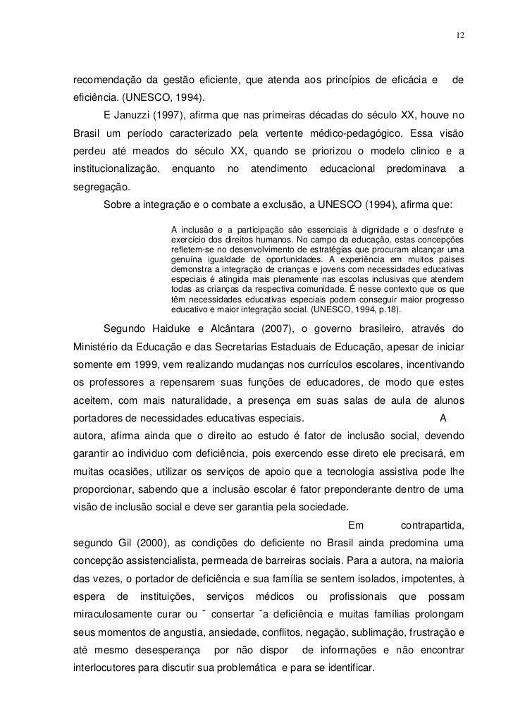 12recomendação da gestão eficiente, que atenda aos princípios de eficácia e                   deeficiência. (UNESCO, 1994)...