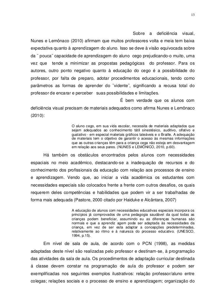 13                                                          Sobre     a    deficiência     visual,Nunes e Lemônaco (2010) ...