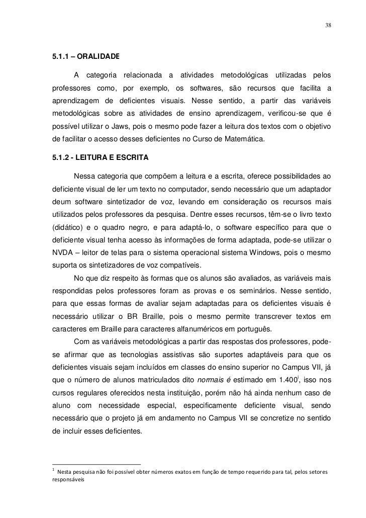 385.1.1 – ORALIDADE1        A categoria relacionada a atividades metodológicas utilizadas pelosprofessores como, por exemp...