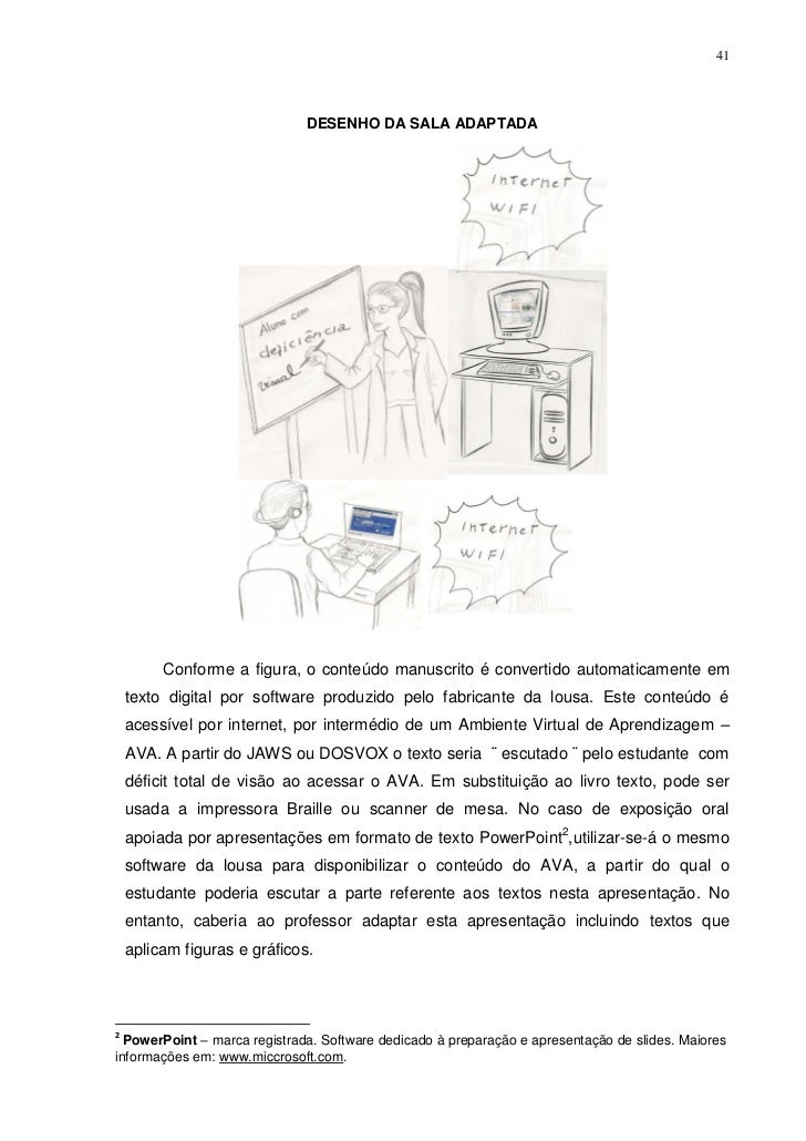 41                              DESENHO DA SALA ADAPTADA         Conforme a figura, o conteúdo manuscrito é convertido aut...