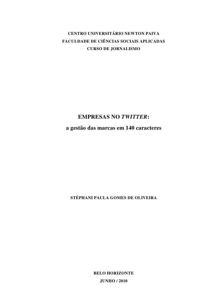 CENTRO UNIVERSITÁRIO NEWTON PAIVA FACULDADE DE CIÊNCIAS SOCIAIS APLICADAS          CURSO DE JORNALISMO          EMPRESAS N...