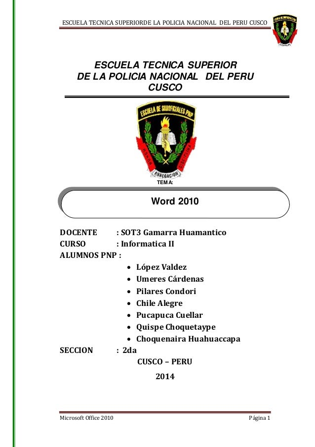 ESCUELA TECNICA SUPERIORDE LA POLICIA NACIONAL DEL PERU CUSCO Microsoft Office 2010 Página 1 ESCUELA TECNICA SUPERIOR DE L...