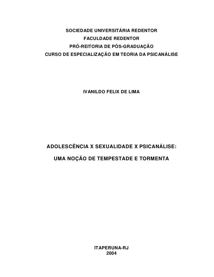 SOCIEDADE UNIVERSITÁRIA REDENTOR             FACULDADE REDENTOR        PRÓ-REITORIA DE PÓS-GRADUAÇÃOCURSO DE ESPECIALIZAÇÃ...