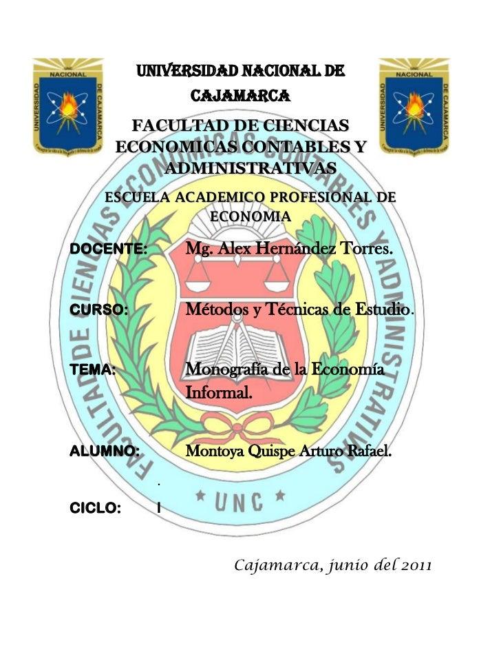 -105110673306247840902540-5867402540UNIVERSIDAD NACIONAL DE CAJAMARCA<br />FACULTAD DE CIENCIAS ECONOMICAS CONTABLES Y ADM...