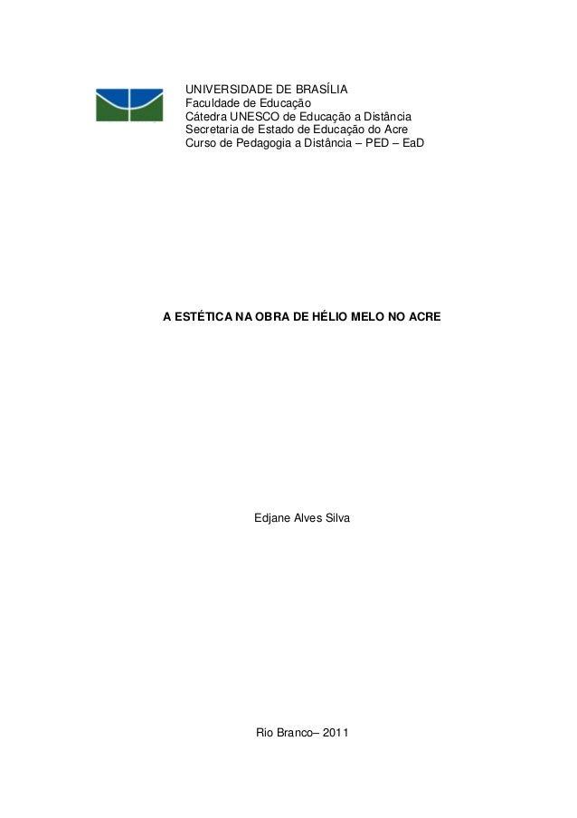 UNIVERSIDADE DE BRASÍLIA   Faculdade de Educação   Cátedra UNESCO de Educação a Distância   Secretaria de Estado de Educaç...