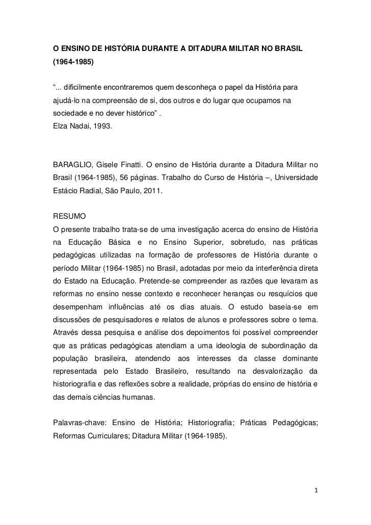 """O ENSINO DE HISTÓRIA DURANTE A DITADURA MILITAR NO BRASIL (1964-1985) <br />""""... dificilmente encontraremos quem desconheç..."""