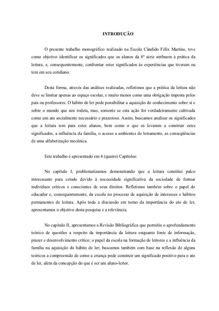 10                                        INTRODUÇÃO       O presente trabalho monográfico realizado na Escola Cândido Fél...