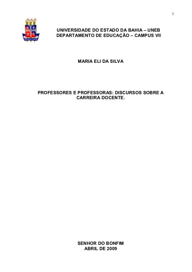 1      UNIVERSIDADE DO ESTADO DA BAHIA – UNEB      DEPARTAMENTO DE EDUCAÇÃO – CAMPUS VII              MARIA ELI DA SILVAPR...