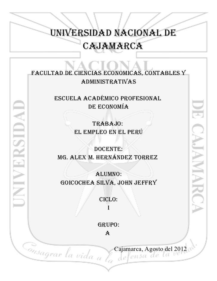 UNIVERSIDAD NACIONAL DE           CAJAMARCAFACULTAD DE CIENCIAS ECONOMICAS, CONTABLES Y              ADMINISTRATIVAS      ...