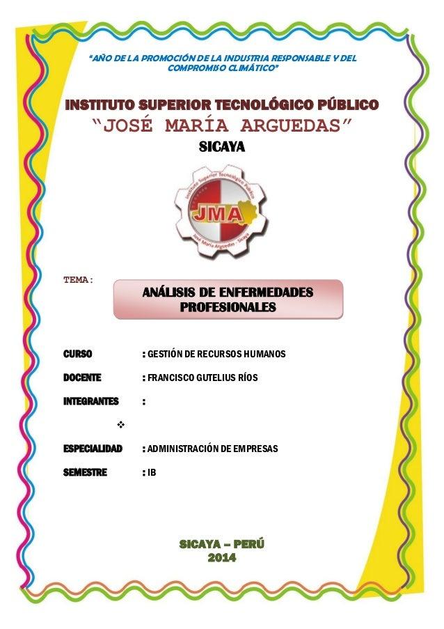 """""""AÑO DE LA PROMOCIÓN DE LA INDUSTRIA RESPONSABLE Y DEL COMPROMISO CLIMÁTICO""""  INSTITUTO SUPERIOR TECNOLÓGICO PÚBLICO  """"JOS..."""