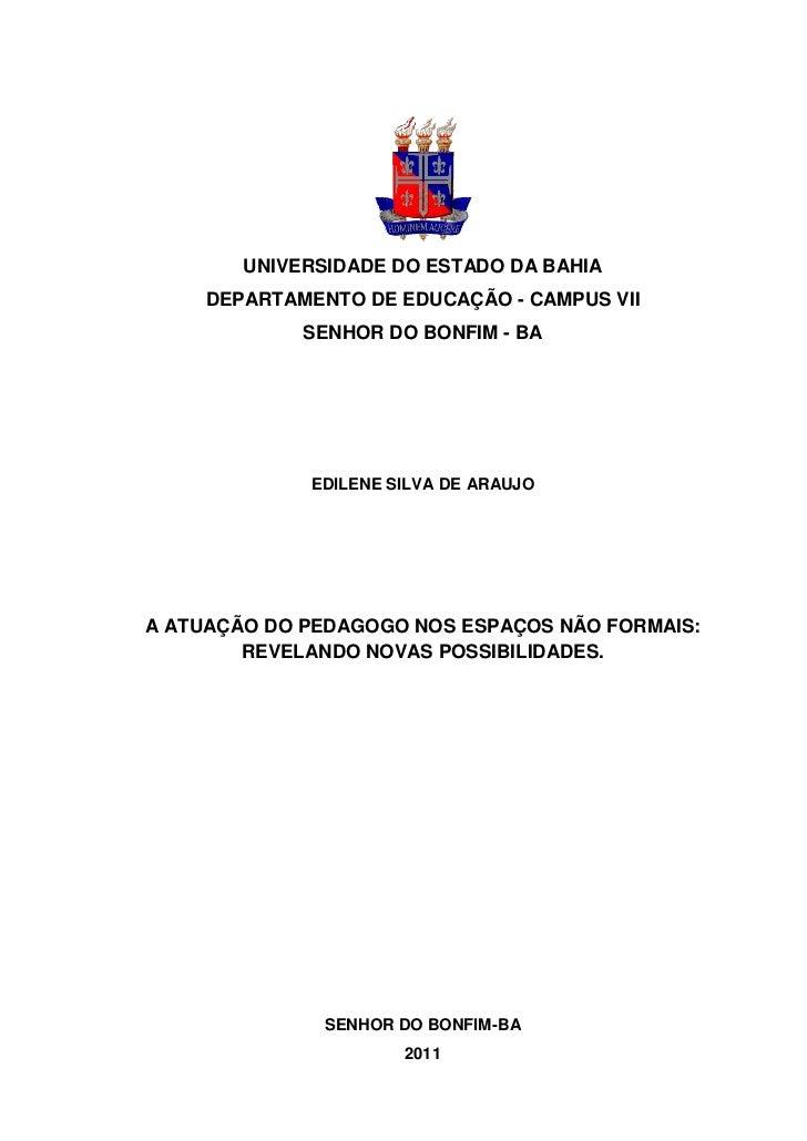 1        UNIVERSIDADE DO ESTADO DA BAHIA     DEPARTAMENTO DE EDUCAÇÃO - CAMPUS VII             SENHOR DO BONFIM - BA      ...
