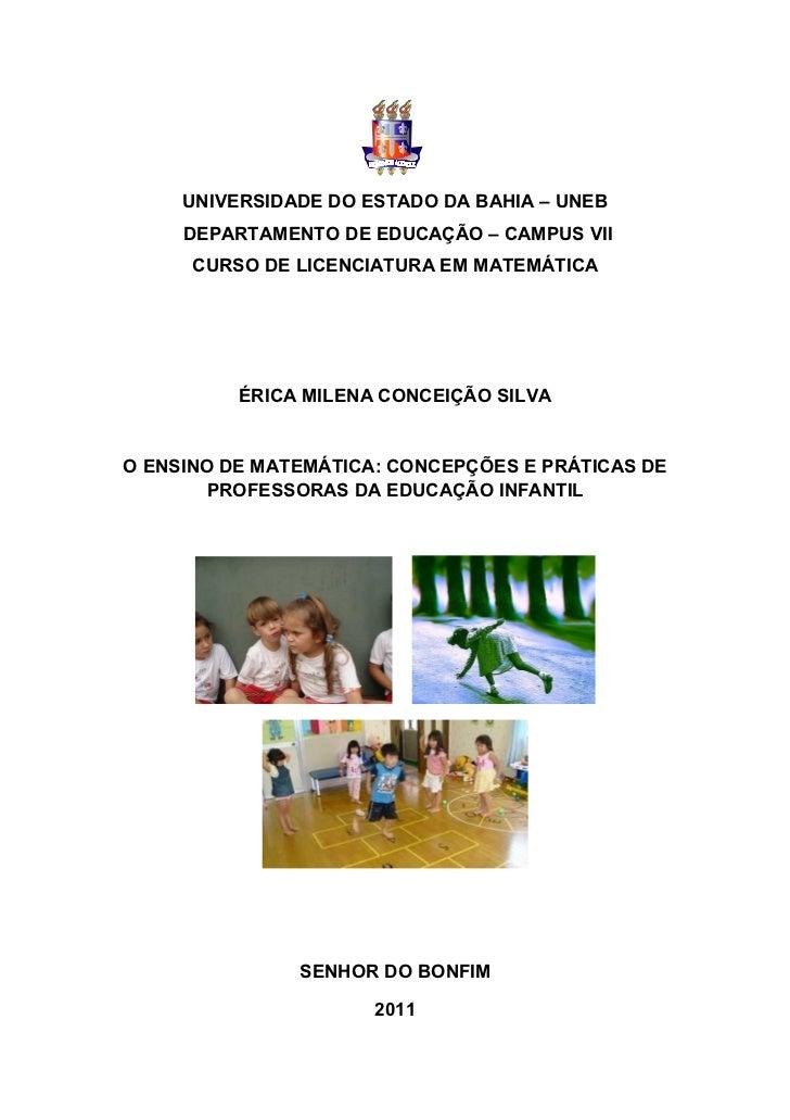 UNIVERSIDADE DO ESTADO DA BAHIA – UNEB     DEPARTAMENTO DE EDUCAÇÃO – CAMPUS VII      CURSO DE LICENCIATURA EM MATEMÁTICA ...