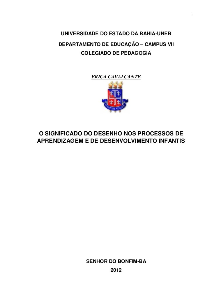 1      UNIVERSIDADE DO ESTADO DA BAHIA-UNEB      DEPARTAMENTO DE EDUCAÇÃO – CAMPUS VII             COLEGIADO DE PEDAGOGIA ...