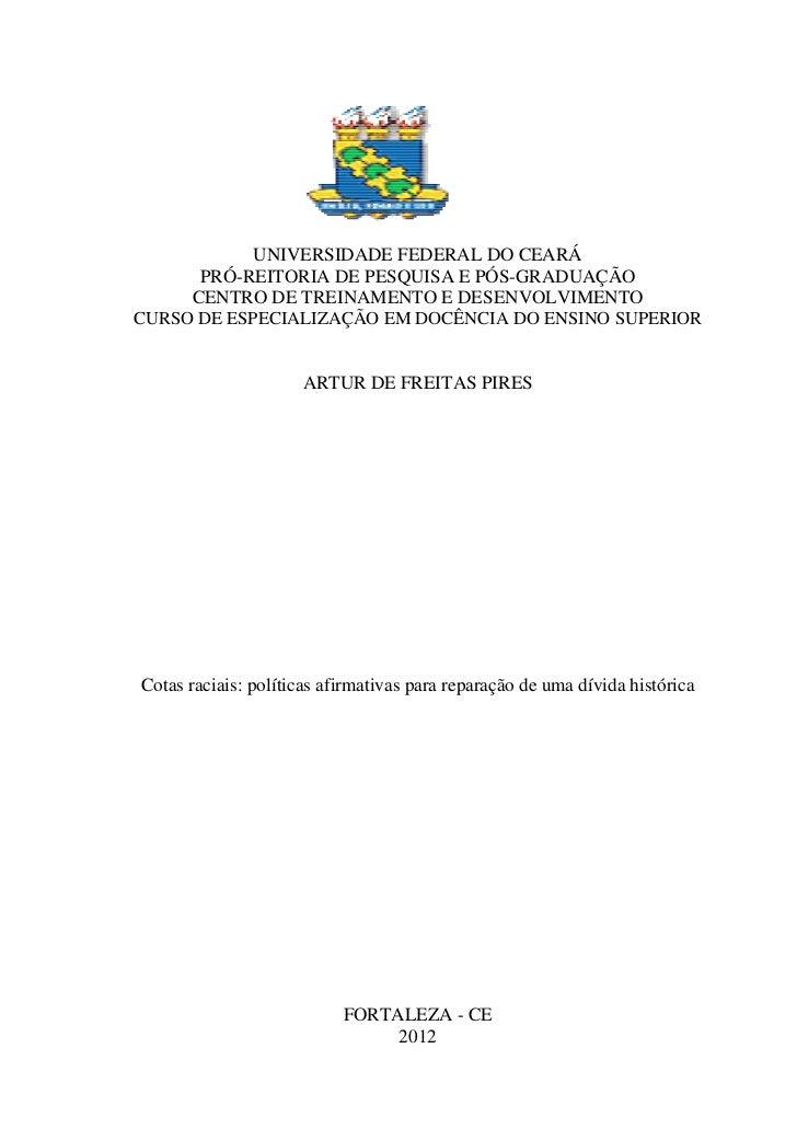 UNIVERSIDADE FEDERAL DO CEARÁ      PRÓ-REITORIA DE PESQUISA E PÓS-GRADUAÇÃO     CENTRO DE TREINAMENTO E DESENVOLVIMENTOCUR...